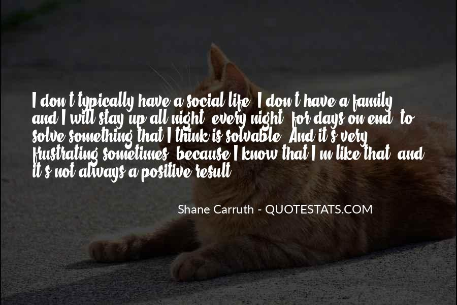 Shane Carruth Quotes #357415