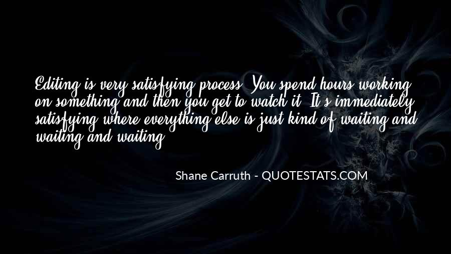 Shane Carruth Quotes #439227