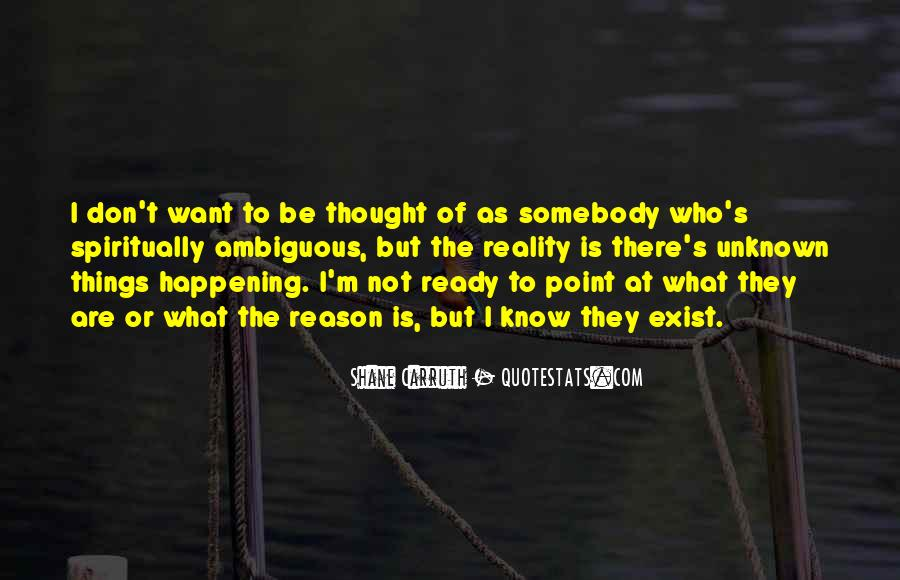 Shane Carruth Quotes #701768