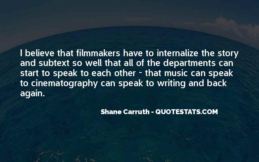 Shane Carruth Quotes #749669