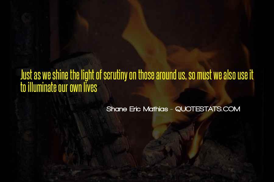 Shane Eric Mathias Quotes #646727