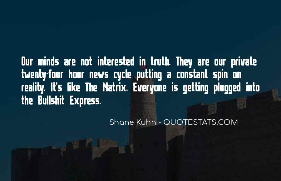 Shane Kuhn Quotes #1139753
