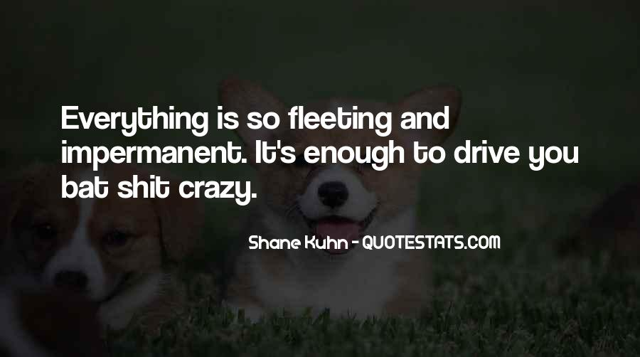 Shane Kuhn Quotes #1309979