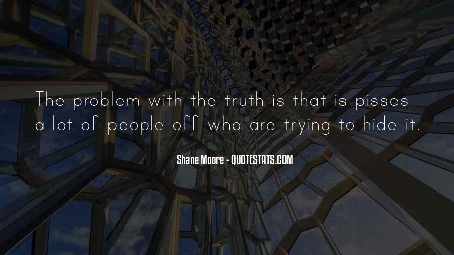 Shane Moore Quotes #992740