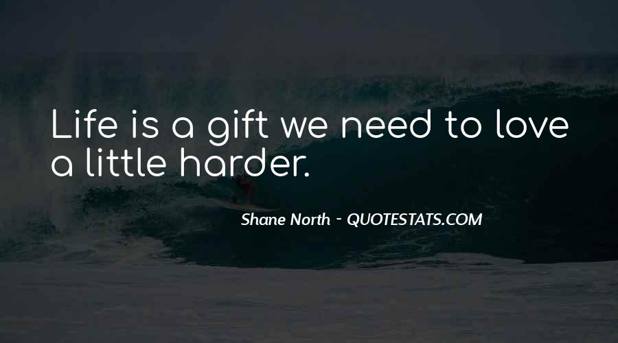 Shane North Quotes #447774