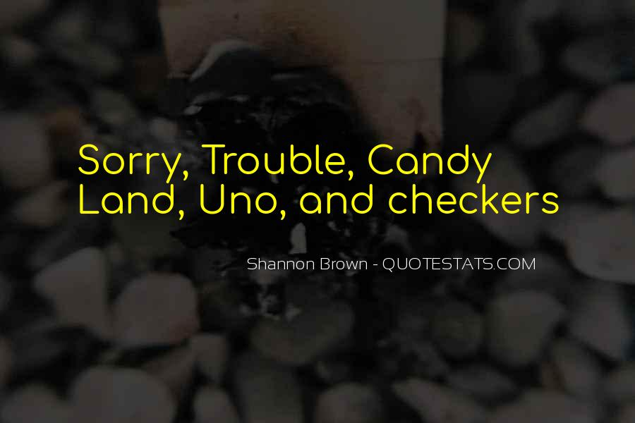 Shannon Brown Quotes #1718628