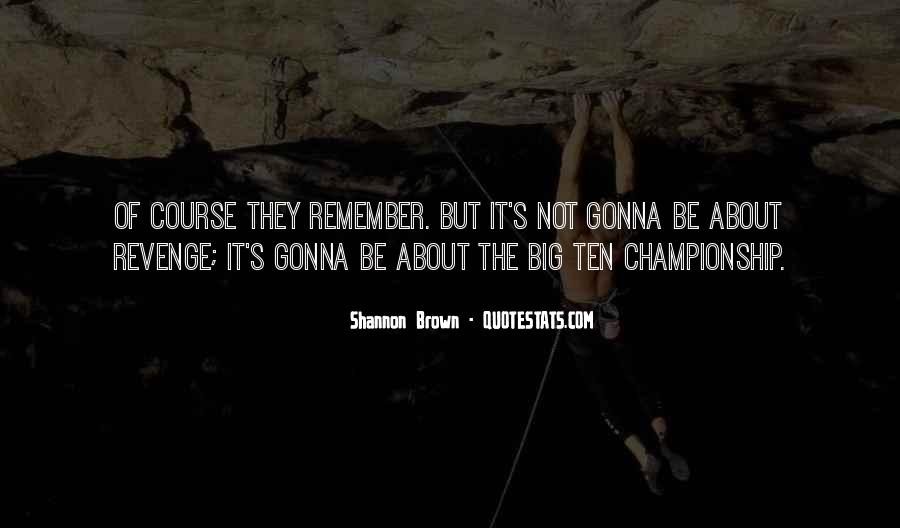 Shannon Brown Quotes #575455