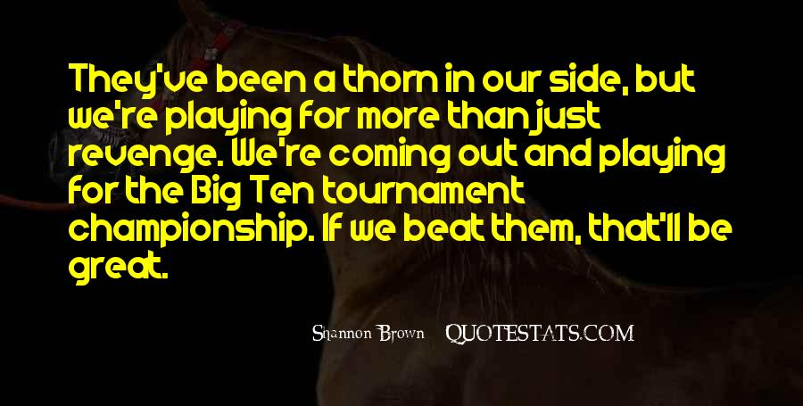 Shannon Brown Quotes #670540