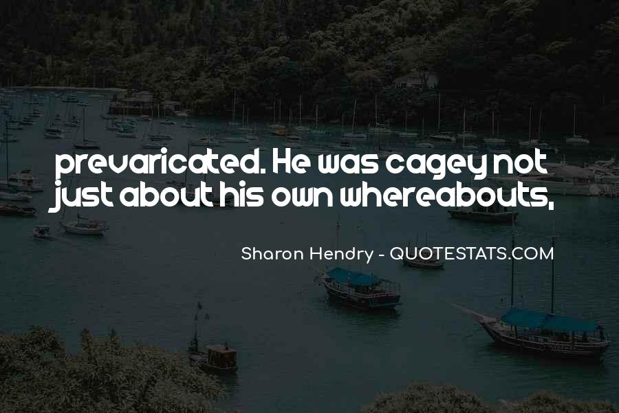 Sharon Hendry Quotes #1385567