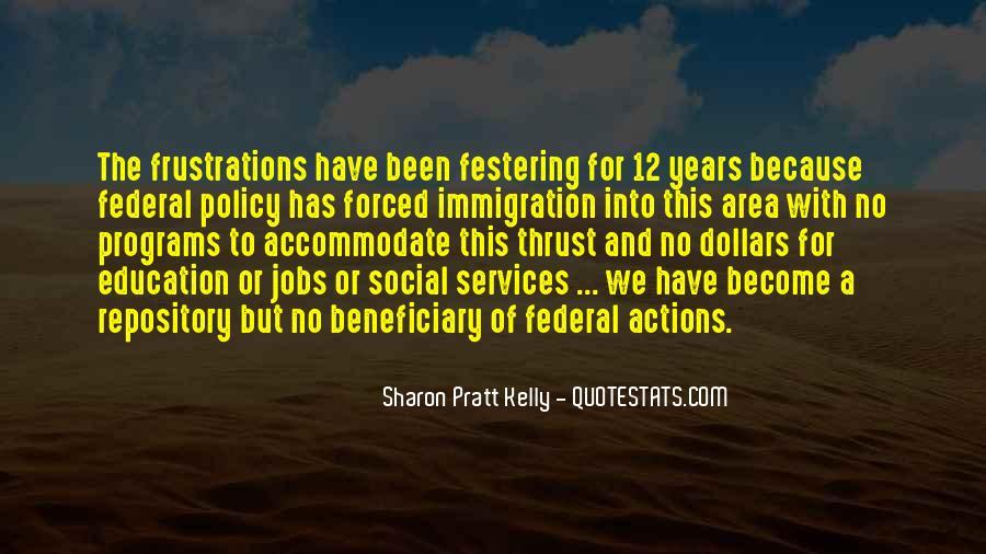 Sharon Pratt Kelly Quotes #987692