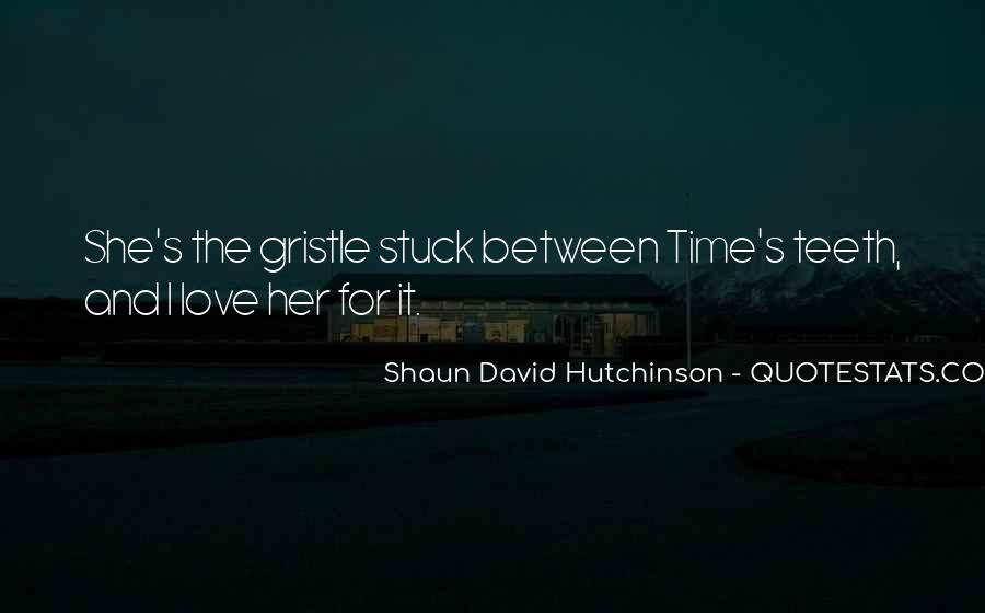Shaun David Hutchinson Quotes #1289433