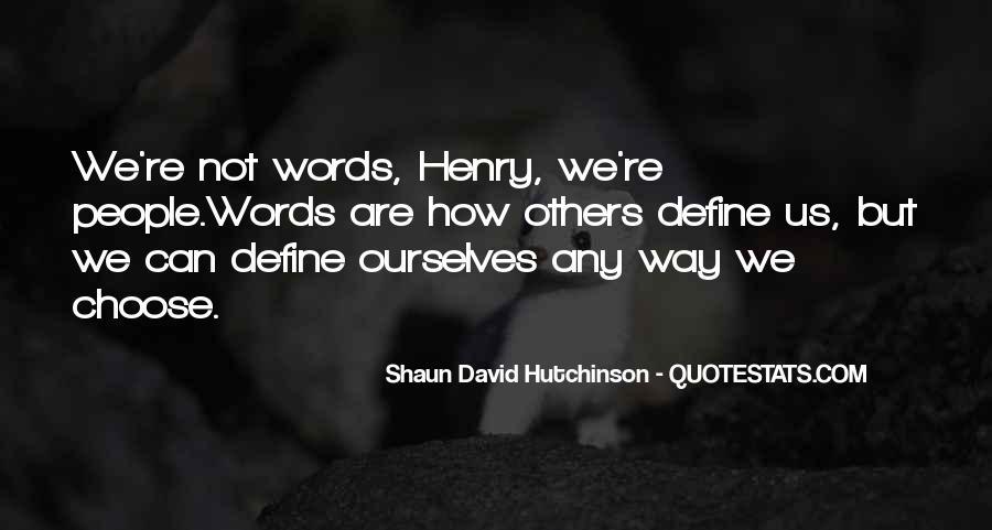Shaun David Hutchinson Quotes #1349861