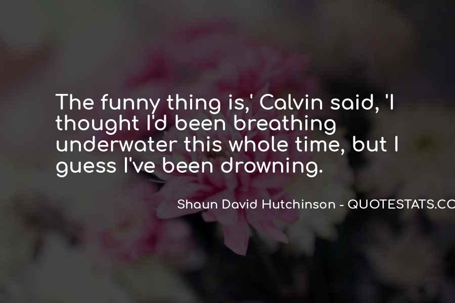 Shaun David Hutchinson Quotes #1372245