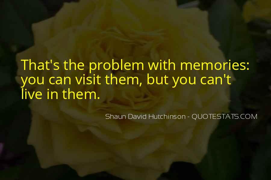 Shaun David Hutchinson Quotes #1486172