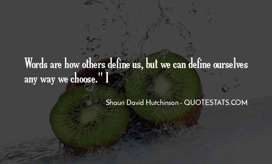 Shaun David Hutchinson Quotes #1506335