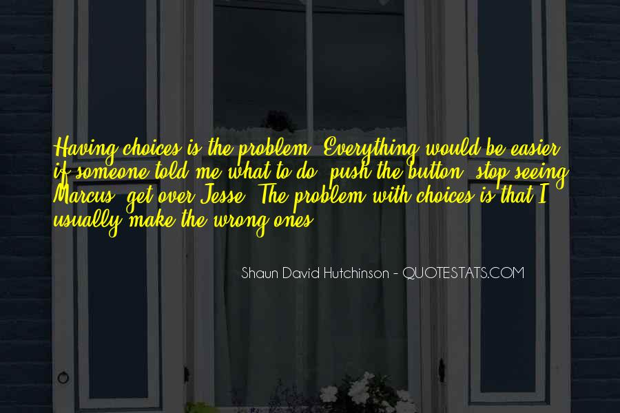 Shaun David Hutchinson Quotes #164766