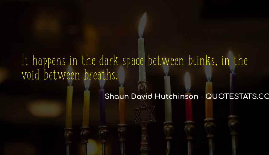 Shaun David Hutchinson Quotes #1674102