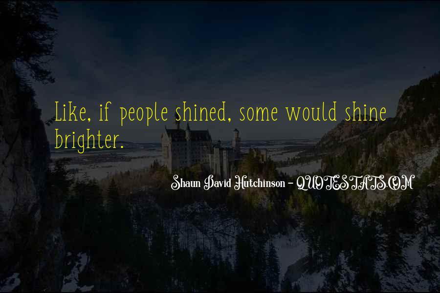 Shaun David Hutchinson Quotes #1708080