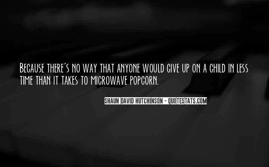 Shaun David Hutchinson Quotes #1756161