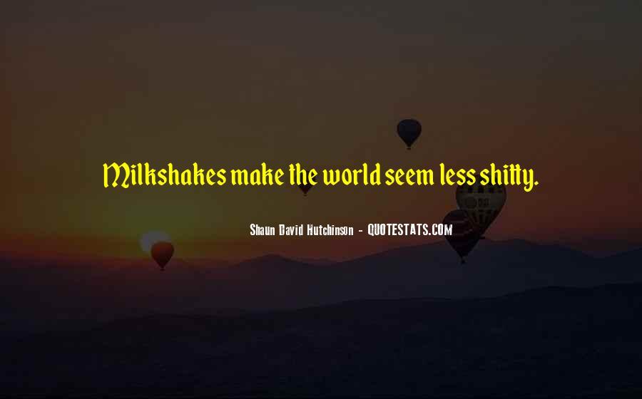 Shaun David Hutchinson Quotes #1779674