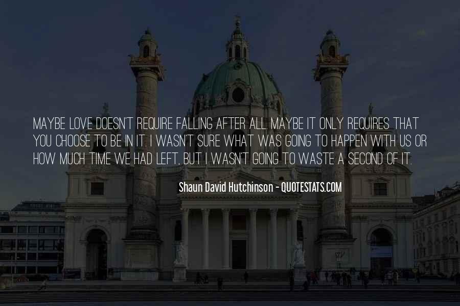 Shaun David Hutchinson Quotes #1805531
