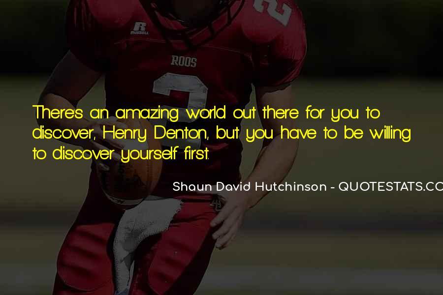 Shaun David Hutchinson Quotes #302992