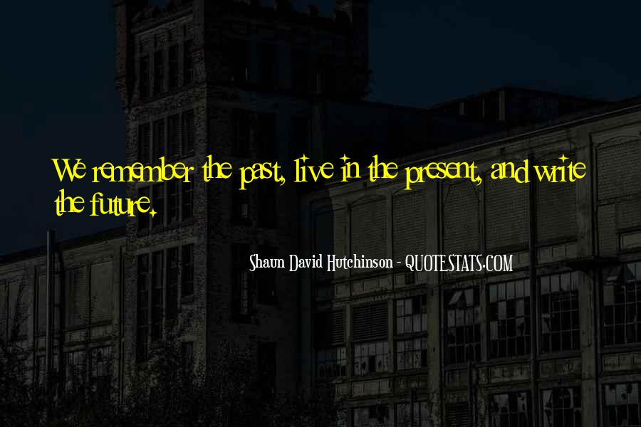 Shaun David Hutchinson Quotes #494396