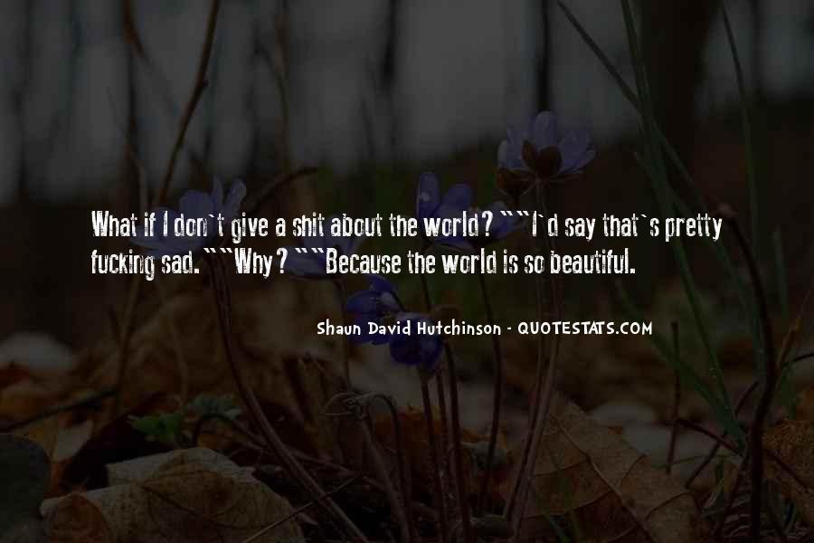 Shaun David Hutchinson Quotes #724595