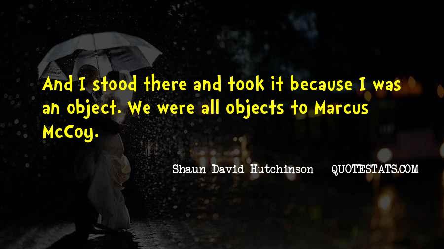 Shaun David Hutchinson Quotes #834778