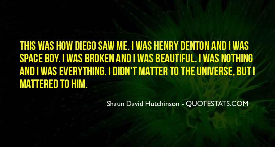 Shaun David Hutchinson Quotes #846988