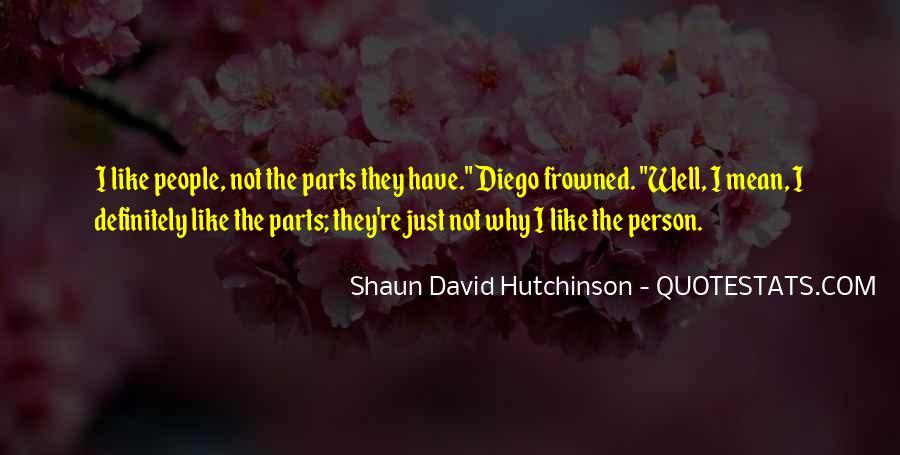 Shaun David Hutchinson Quotes #974432