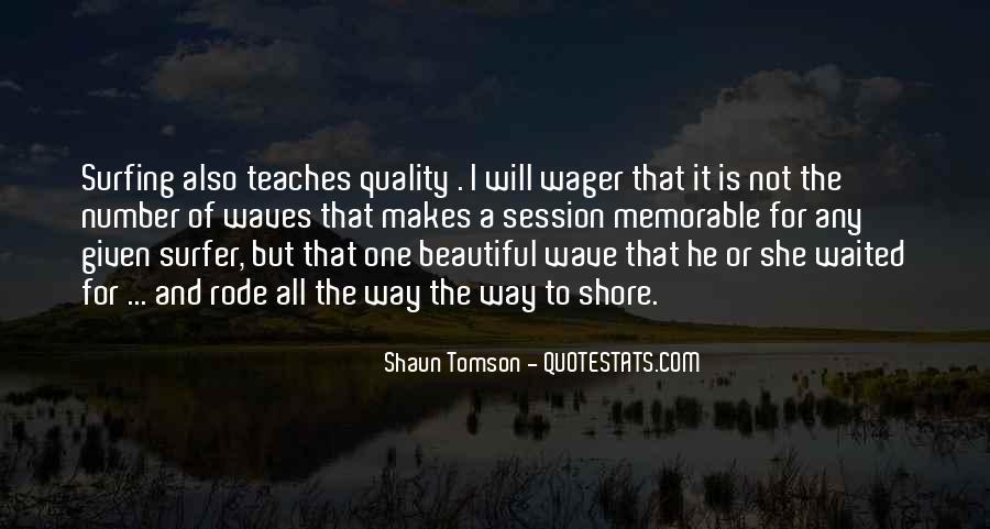 Shaun Tomson Quotes #1269667