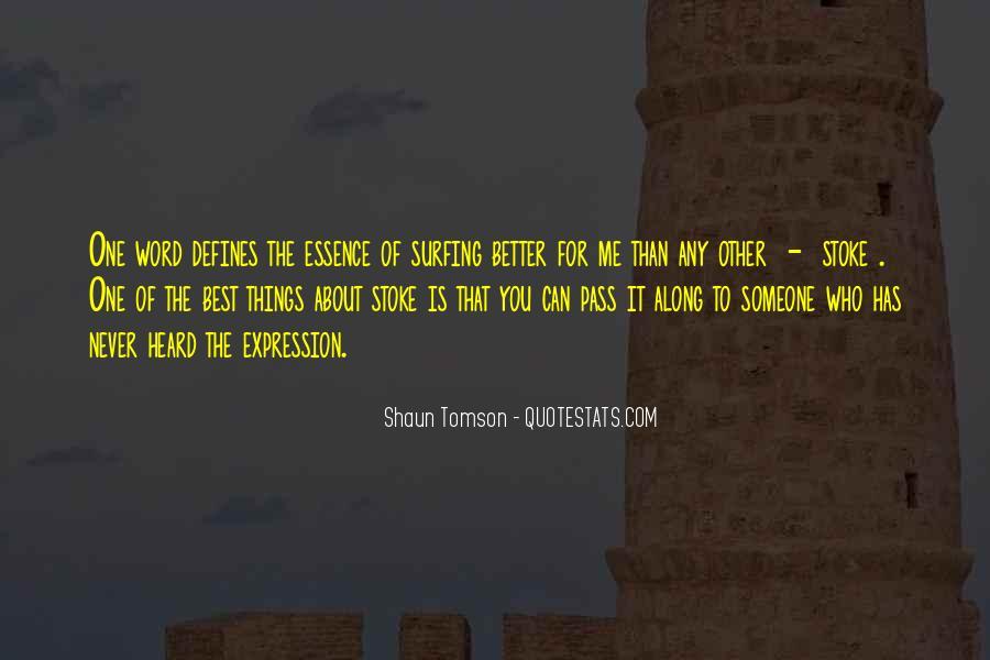 Shaun Tomson Quotes #1617300