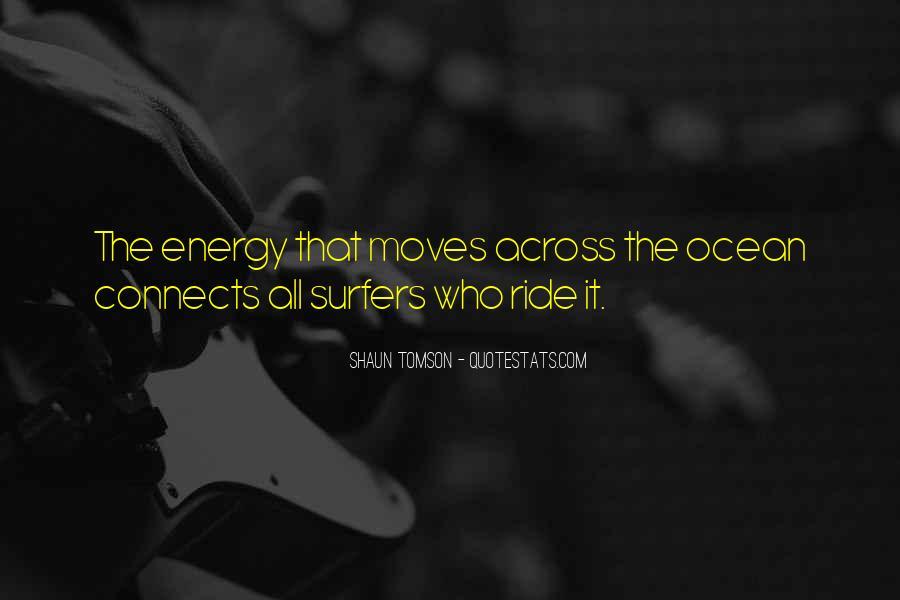 Shaun Tomson Quotes #588794
