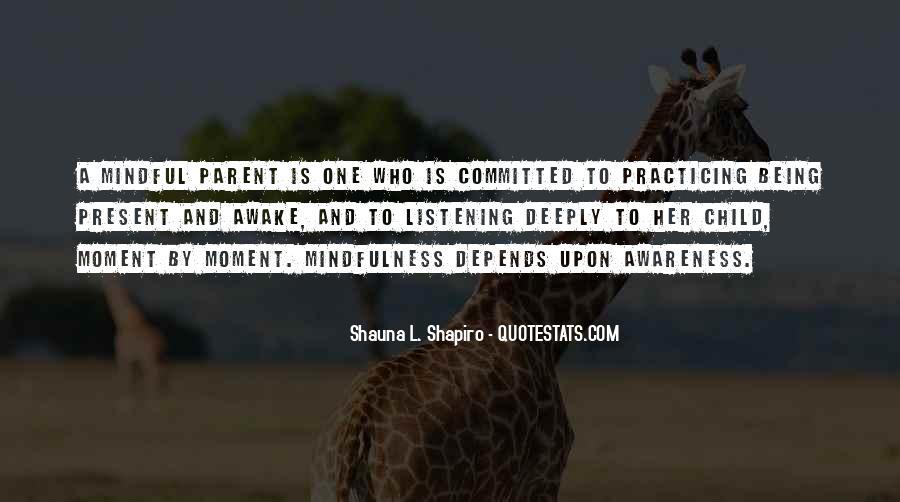 Shauna L. Shapiro Quotes #19858