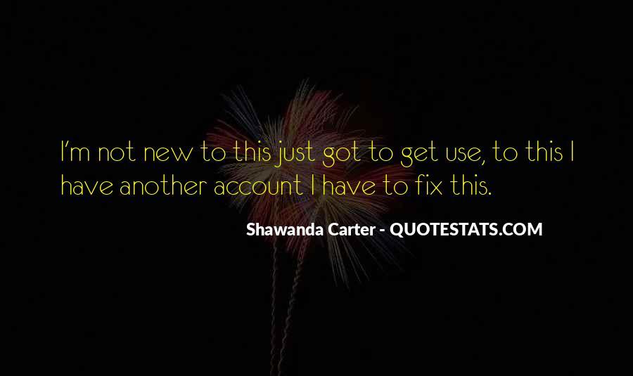 Shawanda Carter Quotes #1071098