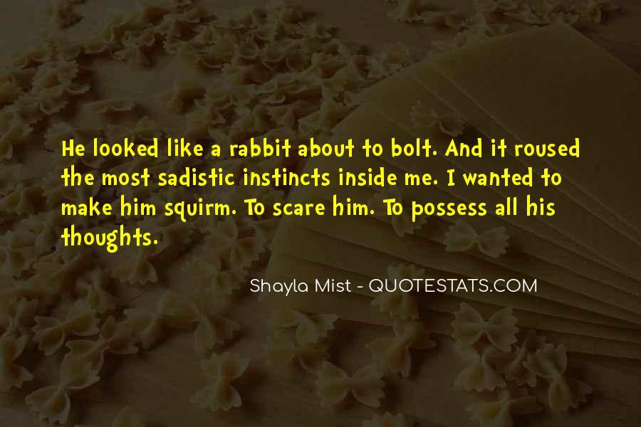 Shayla Mist Quotes #952276