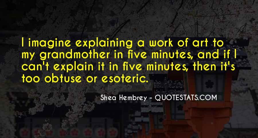 Shea Hembrey Quotes #1493669
