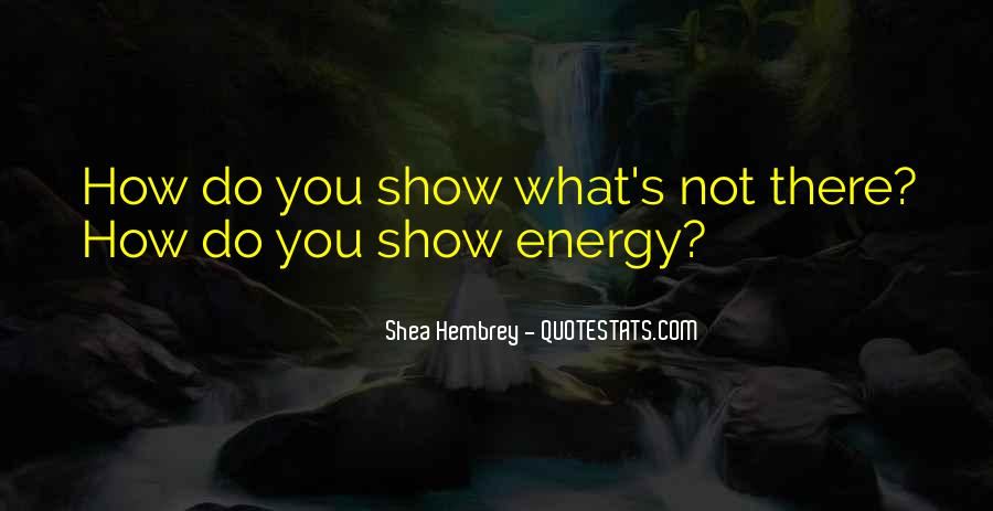 Shea Hembrey Quotes #1816309