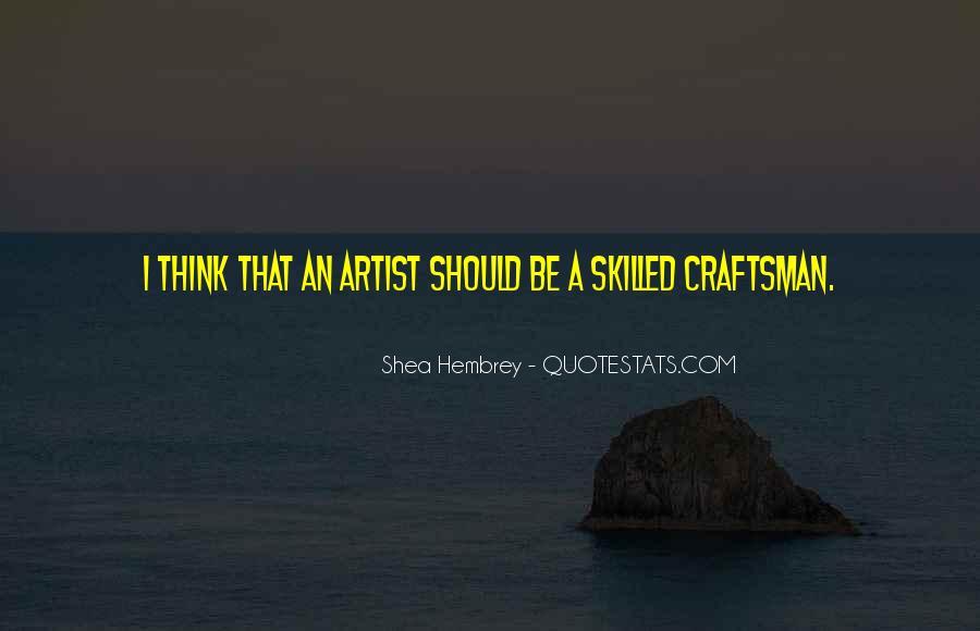 Shea Hembrey Quotes #431281