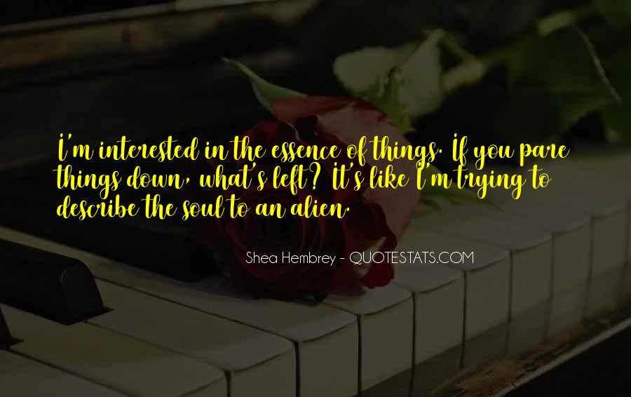 Shea Hembrey Quotes #683983