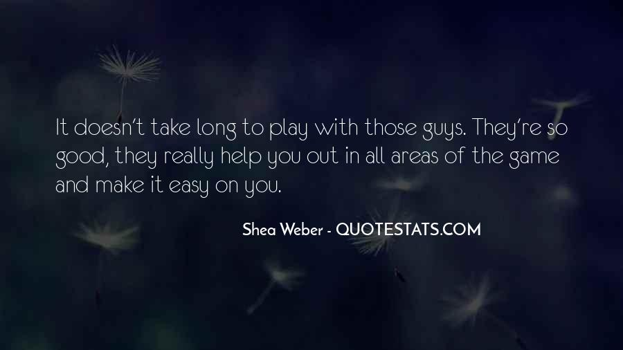 Shea Weber Quotes #836283