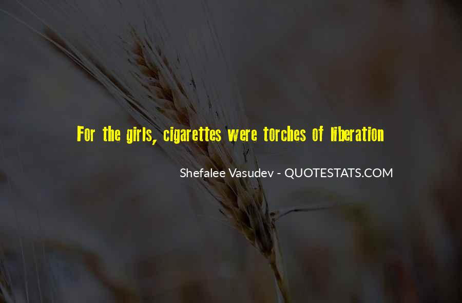 Shefalee Vasudev Quotes #1565116