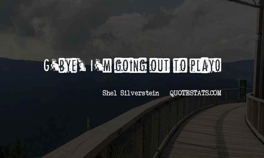 Shel Silverstein Quotes #1014644