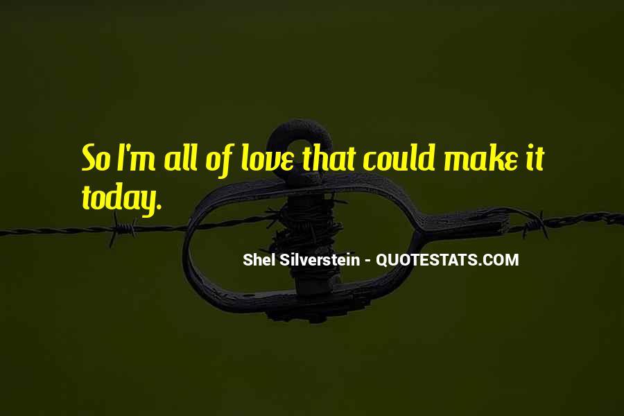 Shel Silverstein Quotes #892209