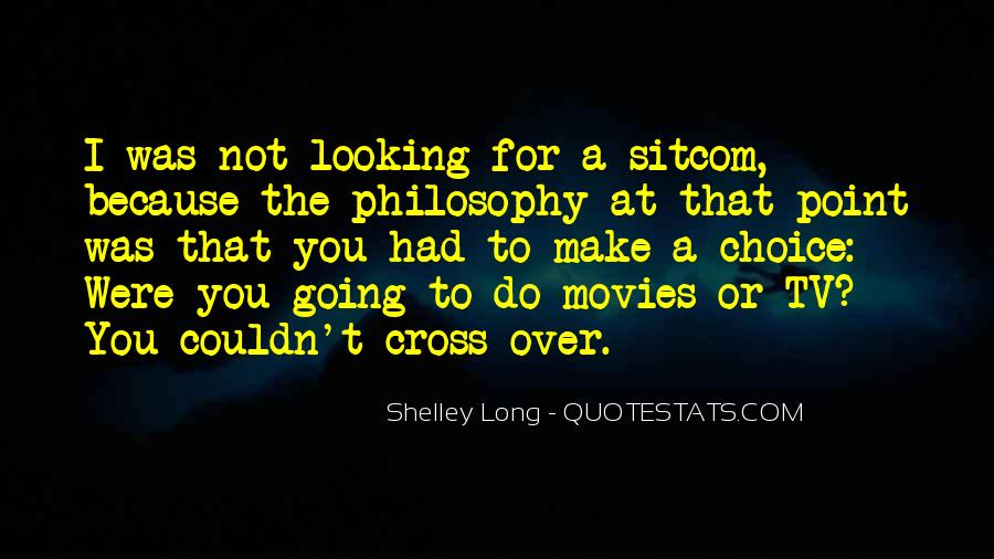 Shelley Long Quotes #1014142