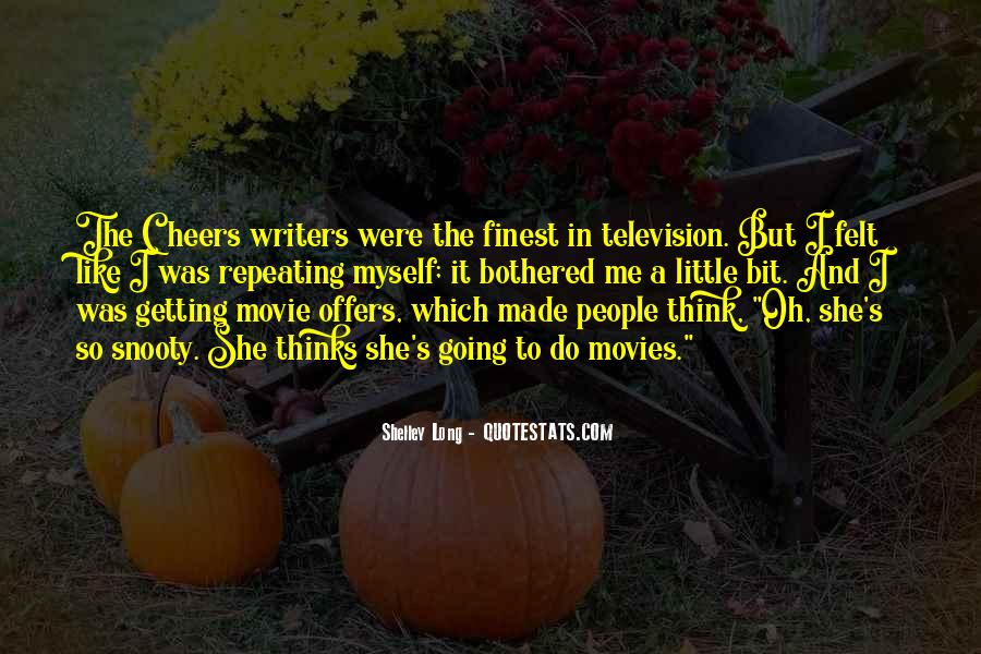 Shelley Long Quotes #337736