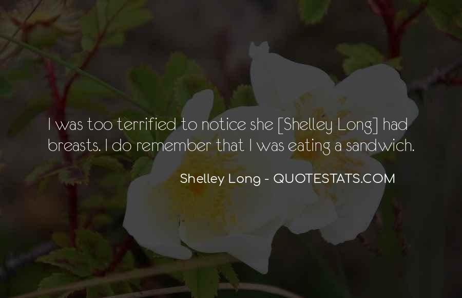 Shelley Long Quotes #731365