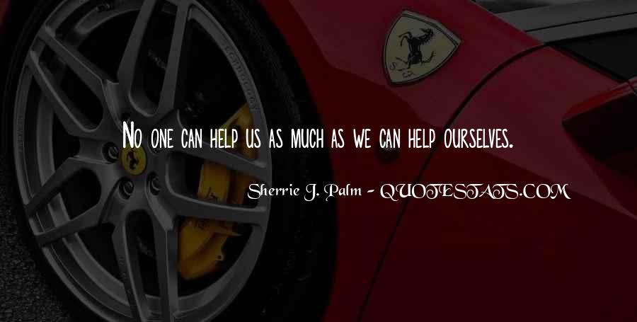 Sherrie J. Palm Quotes #722087