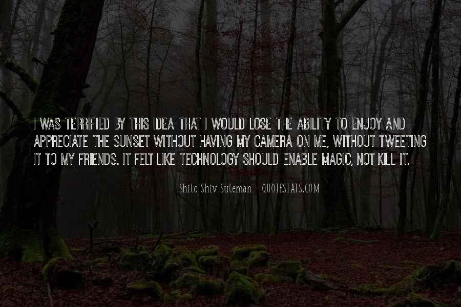 Shilo Shiv Suleman Quotes #368355